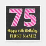 """[ Thumbnail: Fun Pink Stripes """"75""""; Happy 75th Birthday; Name Napkins ]"""