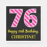 """[ Thumbnail: Fun Pink Stripes """"76""""; Happy 76th Birthday; Name Napkins ]"""