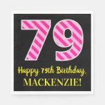 """[ Thumbnail: Fun Pink Stripes """"79""""; Happy 79th Birthday; Name Napkins ]"""