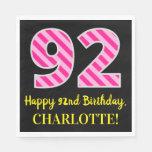 """[ Thumbnail: Fun Pink Stripes """"92""""; Happy 92nd Birthday; Name Napkins ]"""
