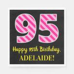 """[ Thumbnail: Fun Pink Stripes """"95""""; Happy 95th Birthday; Name Napkins ]"""