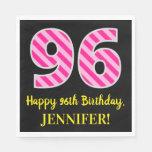 """[ Thumbnail: Fun Pink Stripes """"96""""; Happy 96th Birthday; Name Napkins ]"""