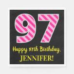 """[ Thumbnail: Fun Pink Stripes """"97""""; Happy 97th Birthday; Name Napkins ]"""