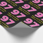 "[ Thumbnail: Fun Pink Stripes ""97""; Happy 97th Birthday; Name Wrapping Paper ]"