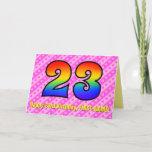 [ Thumbnail: Fun Pink Stripes, Hearts, Rainbow # 23rd Birthday Card ]
