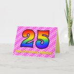 [ Thumbnail: Fun Pink Stripes, Hearts, Rainbow # 25th Birthday Card ]