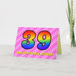 [ Thumbnail: Fun Pink Stripes, Hearts, Rainbow # 39th Birthday Card ]