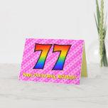 [ Thumbnail: Fun Pink Stripes, Hearts, Rainbow # 77th Birthday Card ]