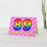 [ Thumbnail: Fun Pink Stripes, Hearts, Rainbow # 89th Birthday Card ]