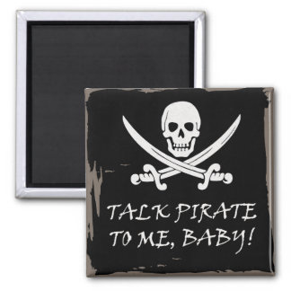 Fun Pirate Talk Magnet