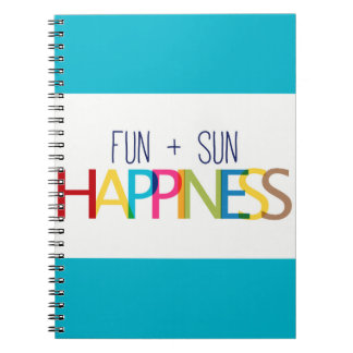 FUN PLUS SUN EQUALS HAPPINESS QUOTES TRUISMS SAYIN SPIRAL NOTEBOOK