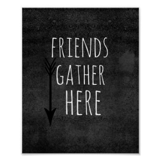 fun poster quote friends gather here
