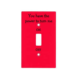 Fun Power To Turn Me On or Off Light Cover Light Switch Cover
