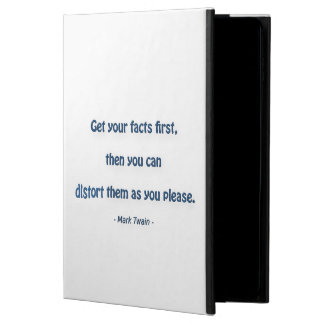 Fun Quote - Get your facts first, then you… Powis iPad Air 2 Case