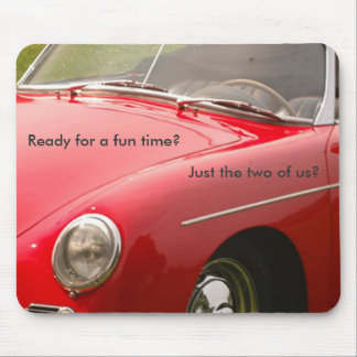Fun, Ready for a fun time? Mouse Pad