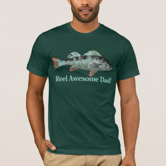 Fun Reel Awesome Dad Fishing Perch Humor T-Shirt