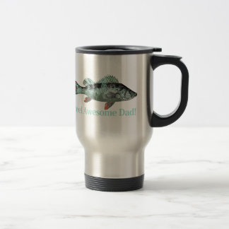 Fun Reel Awesome Dad Quote & Fish Perch Teal color Travel Mug