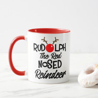 Fun Rudolph The Red Nosed Reindeer Xmas Graphic Mug