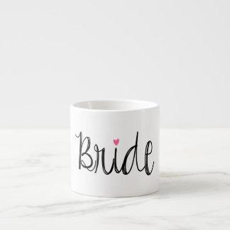 Fun Script Bride Espresso Mug 6 Oz Ceramic Espresso Cup
