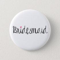 Fun Script Bridesmaid Button