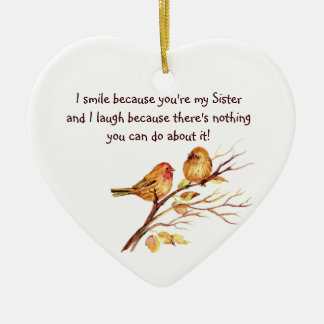 Fun Sister Saying with Cute Birds Ceramic Ornament