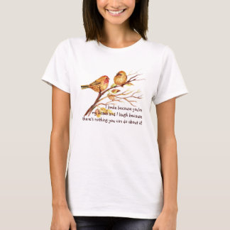 Fun Sister Saying with Cute Birds Humor T-Shirt