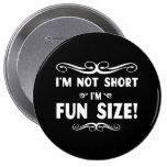 Fun Sized 4 Inch Round Button
