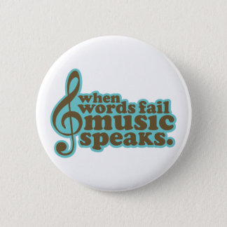 Fun Teal Music Speaks Musician Gift Button