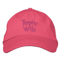 Fun Trophy Wife Bride's Embroidered Ball Cap