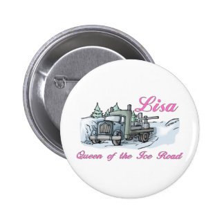 Fun Trucker Tees and Gifts - Support Lisa Pinback Button