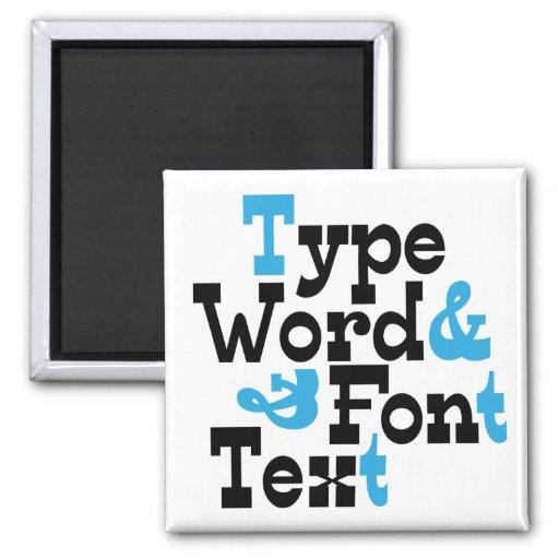 Fun Type design Fridge Magnets