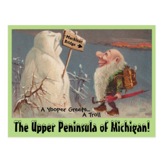 Fun U.P. Yooper Upper Peninsula Michigan POSTCARD