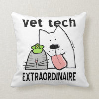 Fun Vet Tech Extraordinaire Throw Pillow