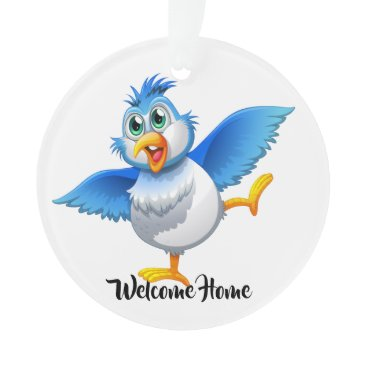 Fun Welcome Home Bluebird of Happiness Ornament