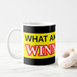 "[ Thumbnail: Fun ""What Am I Doing in Winnipeg?!"" Mug ]"