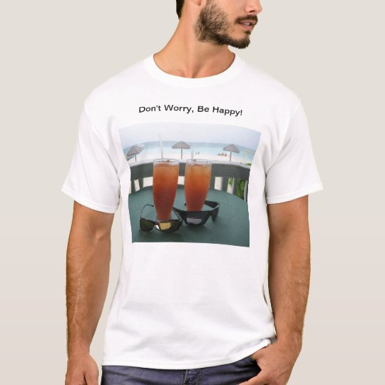 Fun Whimsical Laid Back Philosophy! T-Shirt