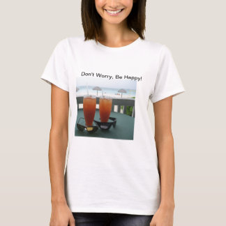 Fun Whimsical Laid Back Philosophy! T-Shirt