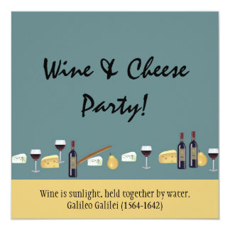Fun Wine and Cheese Party-with Quote Card