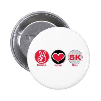 Funcionamiento 5K del amor de la paz Pin Redondo 5 Cm