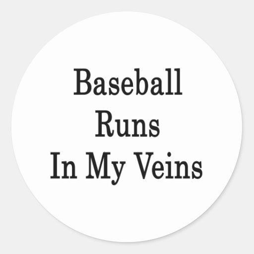 Funcionamientos del béisbol en mis venas pegatina redonda