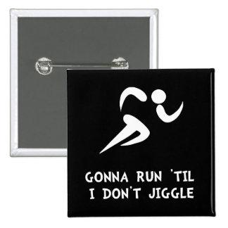 ¿Funcione con a Don? t Jiggle Pin Cuadrado