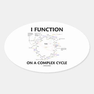 Funciono en un ciclo complejo (el ciclo de Krebs) Pegatina Ovalada