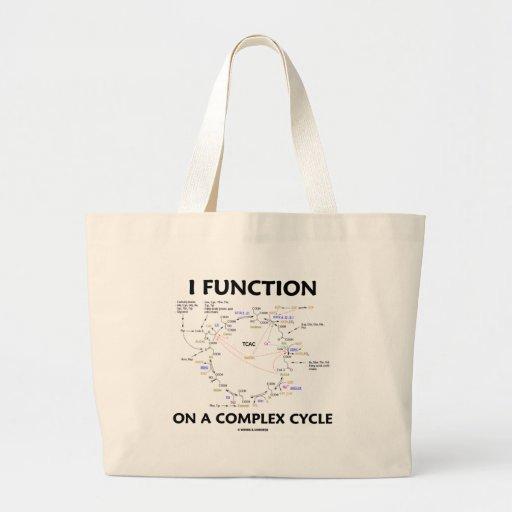 Funciono en un ciclo complejo (el humor del ciclo  bolsa tela grande
