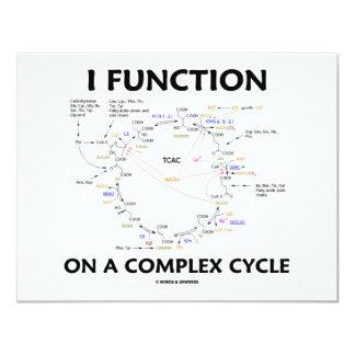 """Funciono en un ciclo complejo (el humor del ciclo invitación 4.25"""" x 5.5"""""""