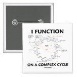 Funciono en un ciclo complejo (el humor del ciclo  pin cuadrada 5 cm