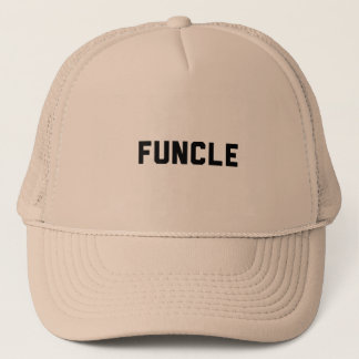 Funcle Trucker Hat