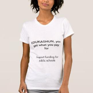 Fund Public Education T Shirt