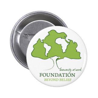 Fundación más allá del logotipo de la creencia pin redondo de 2 pulgadas