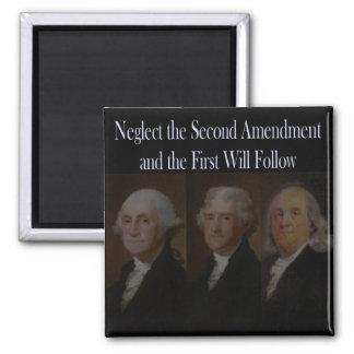 Fundadores: Descuide la segunda enmienda Imán Cuadrado