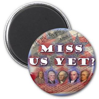 Fundadores: ¿Srta. Us Yet? Imanes De Nevera